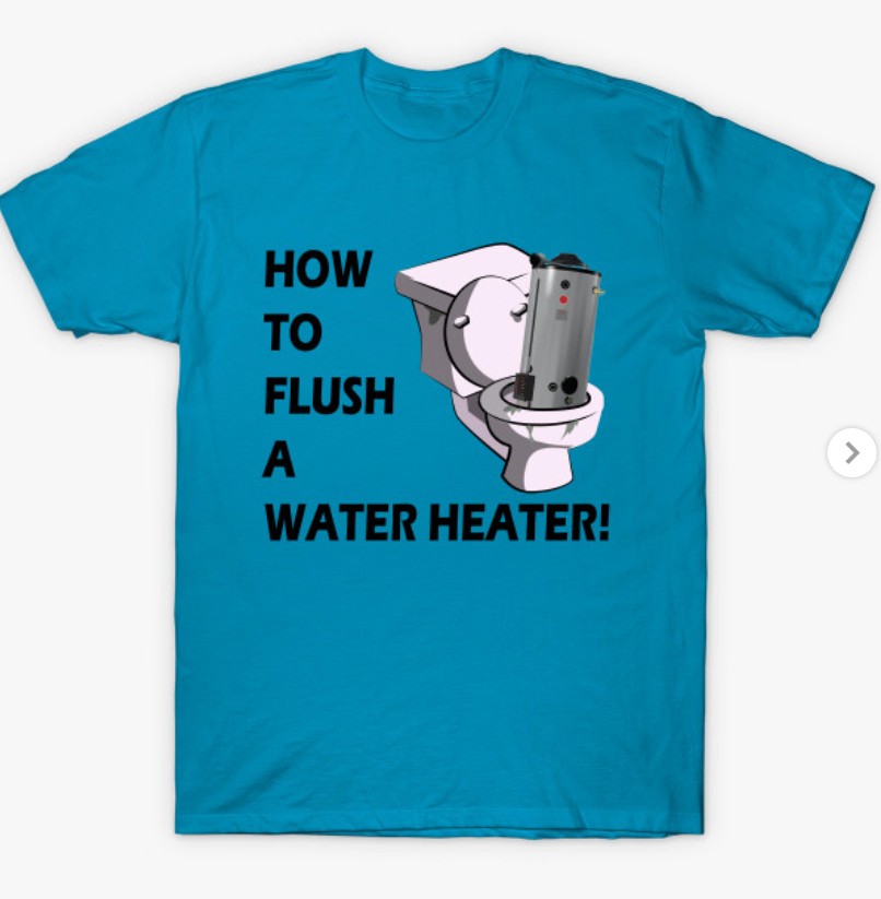 T-Shirt with Water Heater flushing down toilet graphic